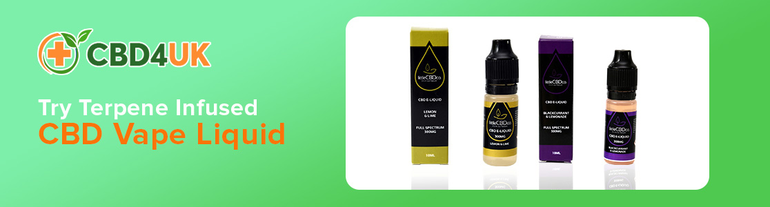Try Terpene Infused CBD Vape Liquid UK