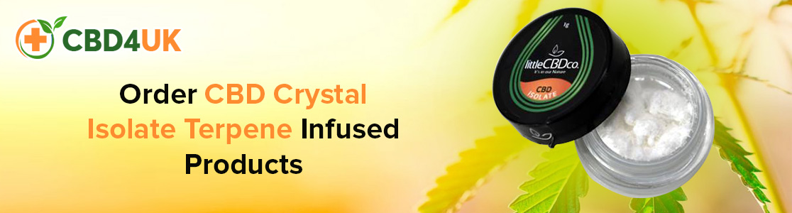 Order CBD Crystal Isolate Terpene Infused Products