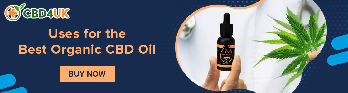 Uses for the Best Organic CBD Oil